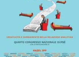 AL DI LÀ DELL'INTERPRETAZIONE – Creatività e cambiamento nella relazione analitica. Congresso ISIPSé 2012